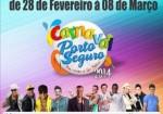 Carnaval 2014: Confira alguma das atrações que devem sacudir Porto Seguro